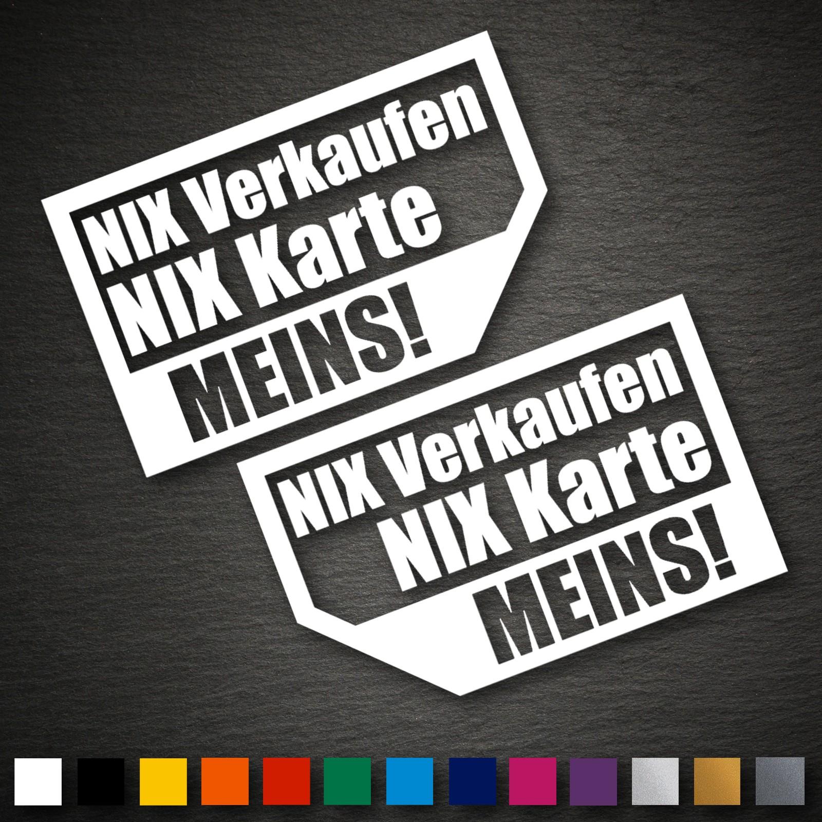 Sticker Set Nix Karte verkaufen Auto Scheibe Autohändler no Export CAR Aufkleber